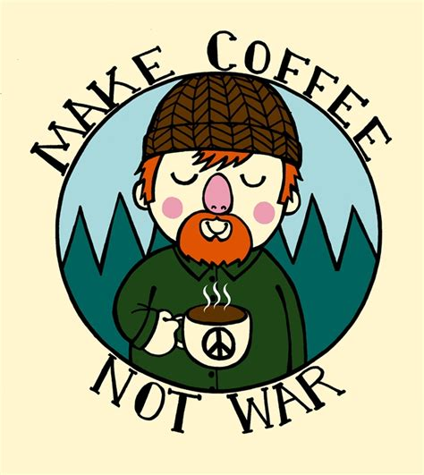 make coffee not war by thetinyhobo on deviantart