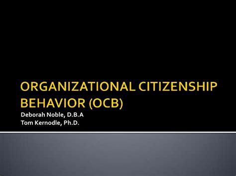 Organizational Citizenship Behavior Mba Ppt by Organizational Citizenship Behavior Ocb
