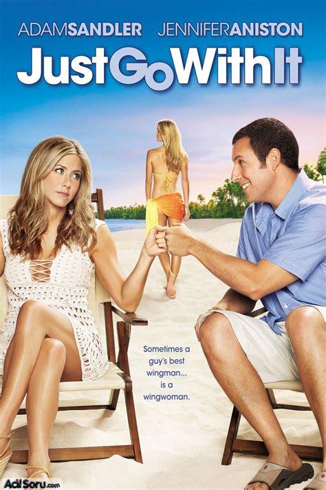just go with it izle hayatim yalan izle 2011 altyazili en iyi gen 231 lik filmleri