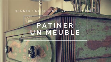 Patiner Le Bois by Comment Patiner Un Meuble En Bois