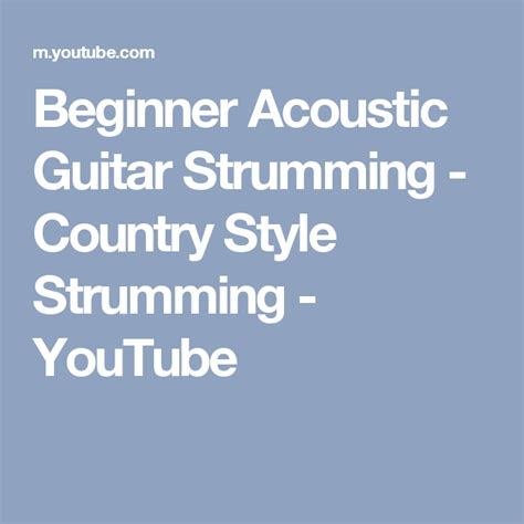 beginner acoustic guitar strumming country style