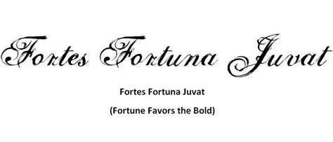 fortes fortuna juvat scripting i like my ink lings