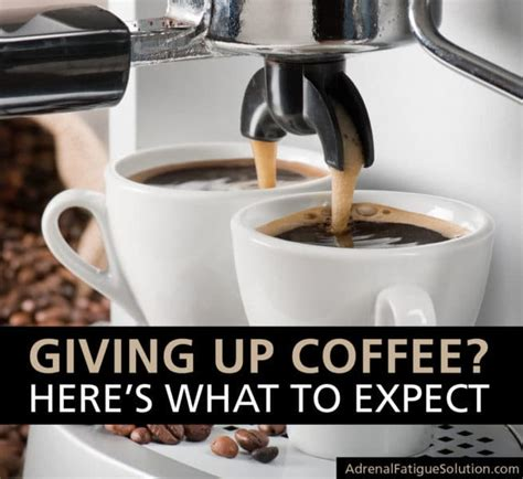Detox Symptoms After Coffee by Giving Up Caffeine Here S What To Expect