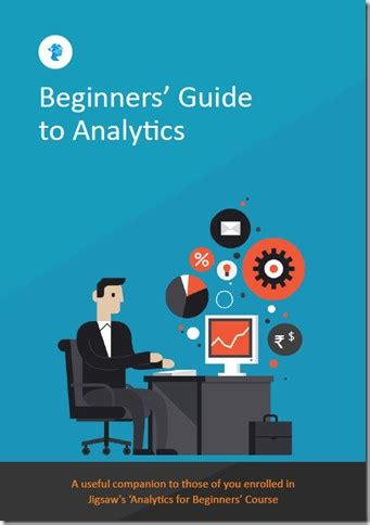 data analytics the ultimate beginner s guide to data analytics books jigsaw academy s complimentary new ebook beginners guide