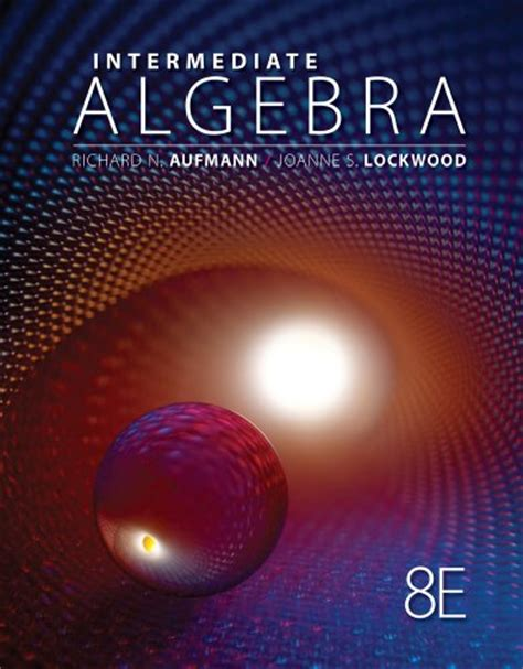 intermediate algebra connecting concepts through applications books intermediate algebra textbooks slugbooks