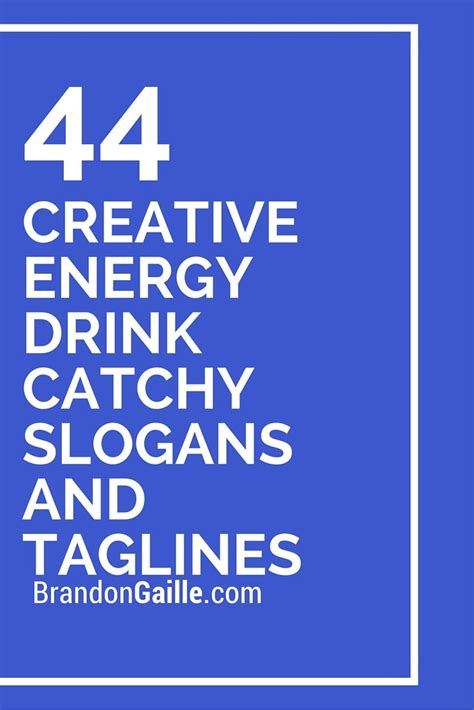 energy drink name ideas 17 best ideas about catchy slogans on boutique