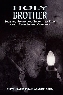 something about stories of and brotherhood books holy inspiring stories and enchanted tales about