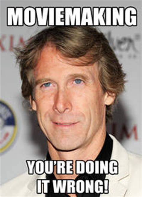 Michael Bay Meme - michael bay image gallery sorted by low score know