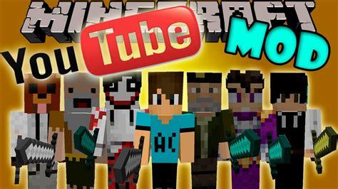 mod in minecraft youtube youtube mod vegetta777 holasoygerman elrubiusomg y mas