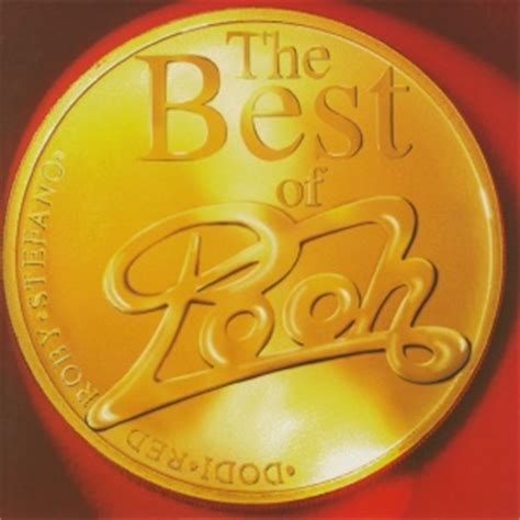best of the best pooh pooh the best of pooh ipooh it una canzone lunga una vita