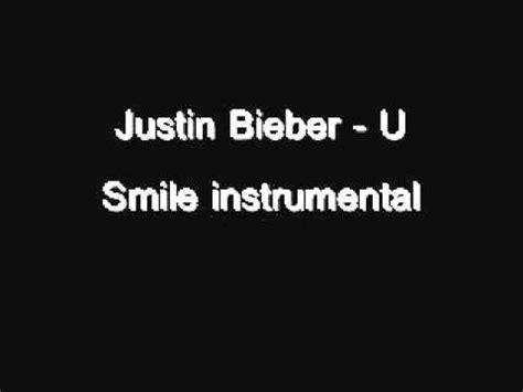 justin bieber u smile lyrics song justin bieber u smile instrumental download youtube