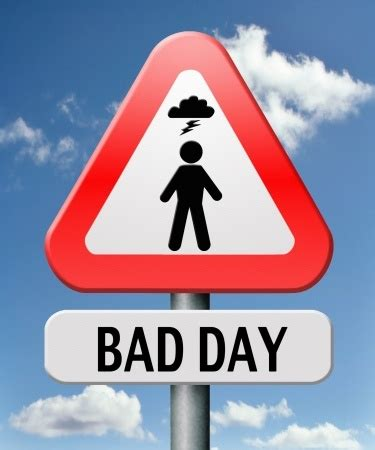 Bad Day Bad Day