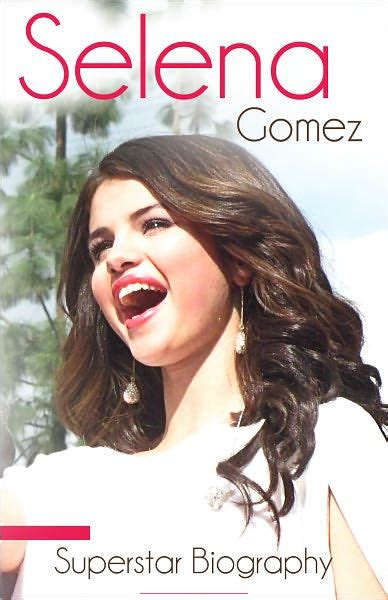biography shakira book selena gomez biography of music movies and life by