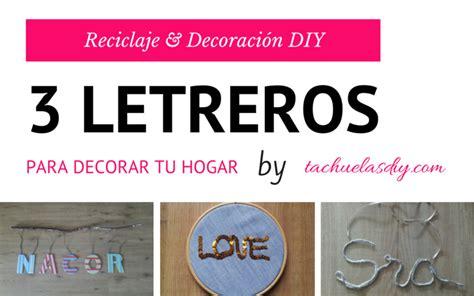 letreros con reciclaje tachuelas diy co reciclaje y decoraci 211 n diy 3 letreros