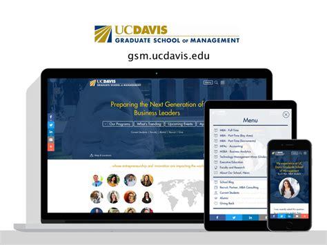 Uc Davis Mba App by Uc Davis Graduate School Of Management Digital Deployment