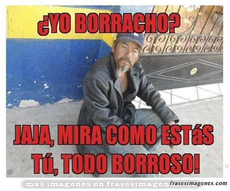 imagenes graciosas divertidas de borrachos m 225 s de 1000 ideas sobre borrachos chistosos en pinterest