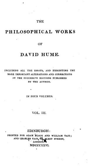 David Hume Essays by David Hume Essay