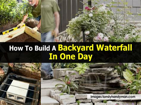 diy backyard waterfall how to build a backyard waterfall in one day