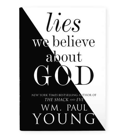 the will to believe books lies we believe about god wm paul