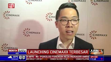 cinemaxx global pacific bioskop cinemaxx terbesar se indonesia ada di palembang