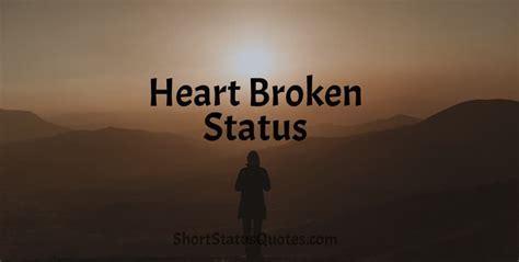Heart Broken Status Lines, Captions and Messages