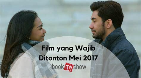 film indonesia 2017 yang bagus film bagus di bulan oktober 2017 5 film yang harus