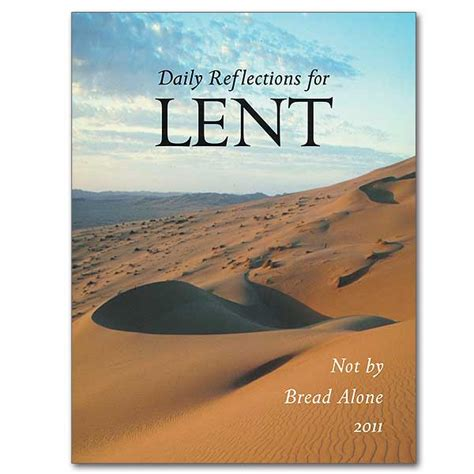 not by bread alone daily reflections for lent 2018 books not by bread alone daily reflections for lent 2011