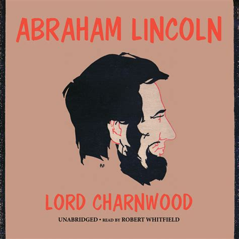 abraham lincoln biography audiobook abraham lincoln audiobook listen instantly