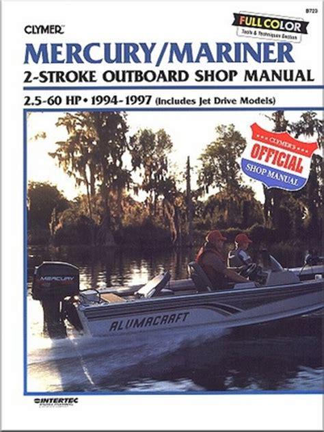 Mercury Mariner 2 Stroke Outboard Repair Manual 2 5 60 Hp