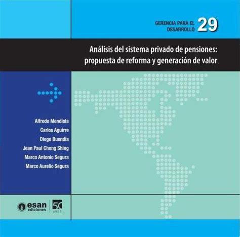 Mba Esan Costo by An 225 Lisis Sistema Privado De Pensiones Propuesta De