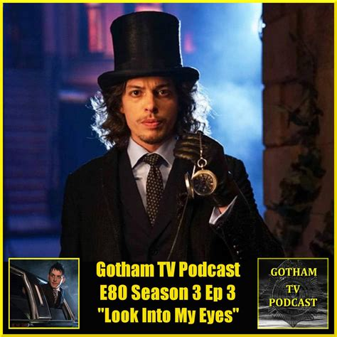 Divashop Podcast Episode 3 3 by Gotham Season 3 Episode 3 Review Look Into My Gtvp