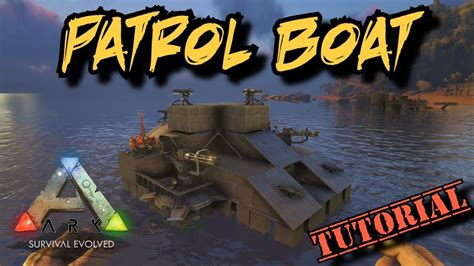 motorboat on ark patrol boat tutorial ark survival evolved motorboat