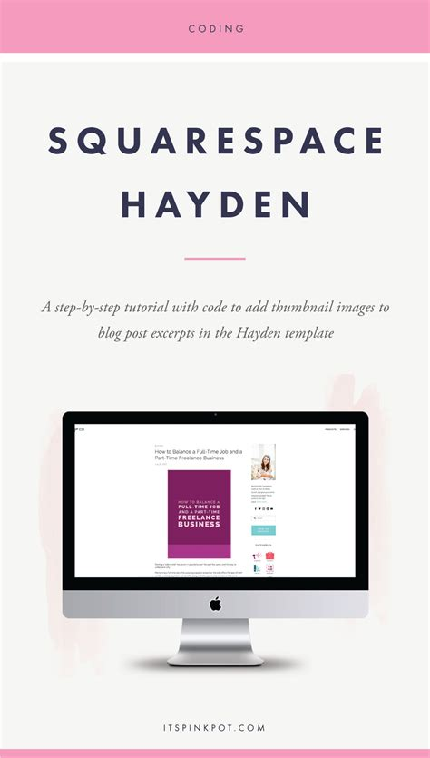 Squarespace How To Add Thumbnail Images To Blog Page In The Hayden Template Pinkpot Studio How To Use Squarespace Templates