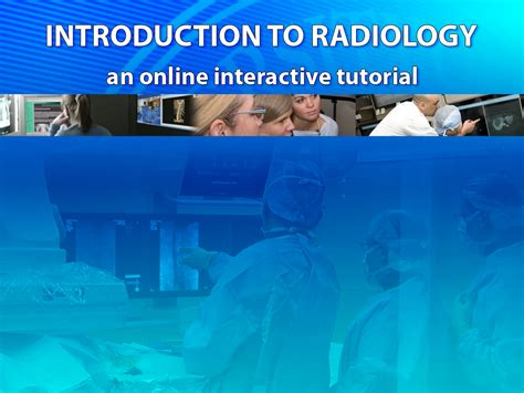 Online Tutorial Radiology   online tutorial