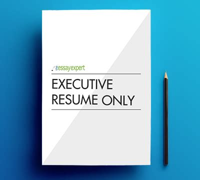 Only The Essay by Executive Resume Only The Essay Expert