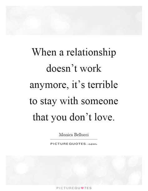 You Dont To From Hotels Anymore by When A Relationship Doesn T Work Anymore It S