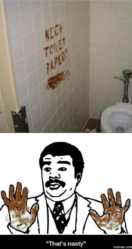 Toilet Paper Meme - need toilet paper memes com