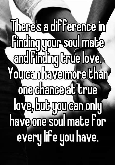 There's a difference in finding your soul mate and finding