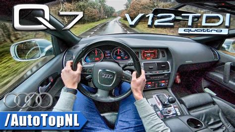 Audi Q7 V12 Tdi Test by Audi Q7 V12 Tdi 6 0 Biturbo Quattro Pov Test Drive By