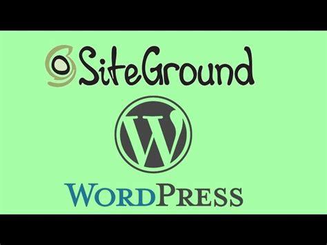 wordpress tutorial video 2016 siteground review for wordpress hosting full tutorial 2016