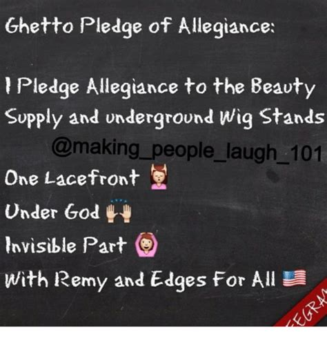 Meme Beauty Supply - ghetto pledge of allegiance pledge allegiance to the