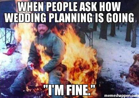 Wedding Planning Meme - i m calm pre wedding stress weddingbee