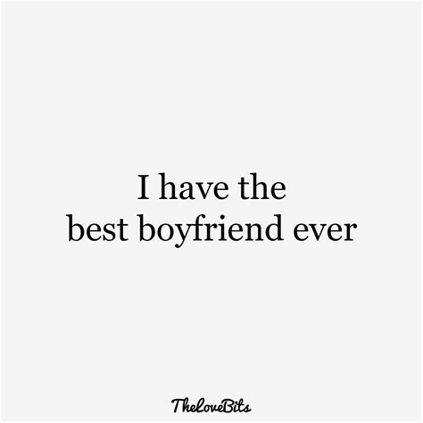 best boyfriend quotes 50 boyfriend quotes to help you spice up your