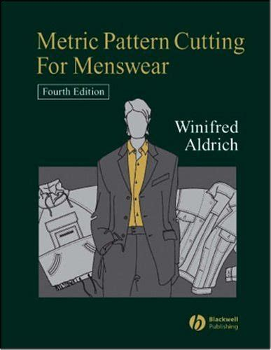 pattern making book for menswear metric pattern cutting for menswear winifred aldrich