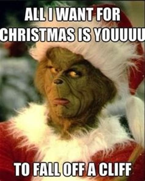 Funny Grinch Memes - 1000 images about love the grinch on pinterest the