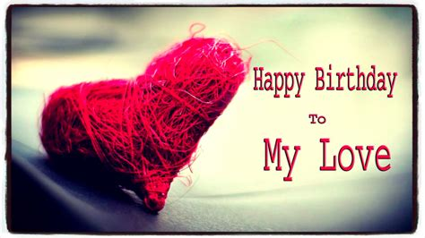 happy birthday   love romantic wishes  images