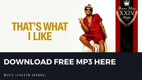 free download mp3 bruno mars remix bruno mars that s what i like mp3 free download 320kbps