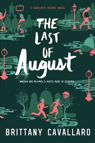 The Last Of August Charlotte Holmes 2 By Brittany