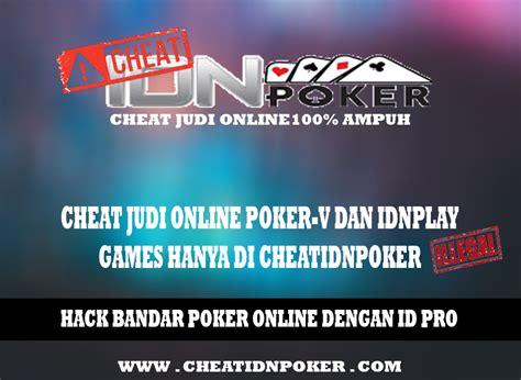 hack bandar poker   id pro cheat idn poker
