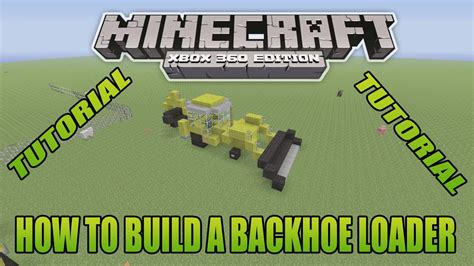 minecraft game mod yapma minecraft xbox edition tutorial how to build a backhoe
